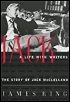 Jack: A life with writers : the story of Jack McClelland