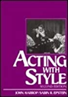 Acting with Style