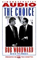 The Choice: Inside the Race for the White House