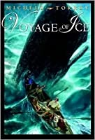 Voyage of Ice (Chronicles of Courage (Knopf Hardcover))