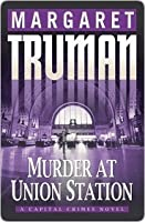 Murder at Union Station (Capital Crimes, #20)