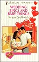 Wedding Rings And Baby Things (I'm Your Groom/Debut Author) (Silhouette Romance, No 1209)