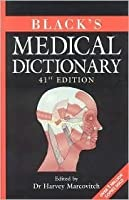 Black's Medical Dictionary, 41st Edition (Black's Medical Dictionary)