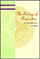 The Biology of Horticulture: An Introductory Textbook