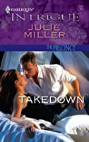 Takedown (The Precinct #6) (Harlequin Intrigue #1201)