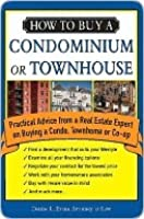 How to Buy a Condominium or Townhouse