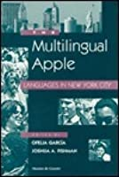 The Multilingual Apple: Languages in New York City