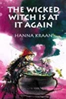 The Wicked Witch Is at It Again (De boze Heks #2)