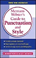 Merriam-Webster's Guide to Punctuation and Style