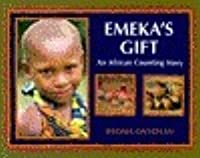 Emeka's Gift: An African Counting Book