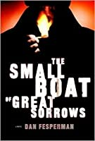 The Small Boat of Great Sorrows (Vlado Petric, #2)