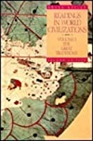 Readings in World Civilizations: The Great Traditions