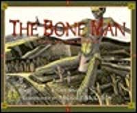Bone Man: A Native American Modoc Tale