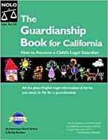 Guardianship Book for California: How to Become a Child's Legal Guardian