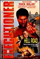 Hell Road (Don Pendleton's the Executioner, #205)