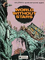 World Without Stars (Valerian #3)