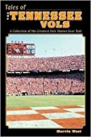 Tales of The Tennessee Vols
