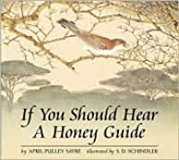If You Should Hear a Honey Guide