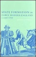State Formation in Early Modern England, c. 1550-1700