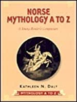Norse Mythology A to Z: A Young Reader's Companion
