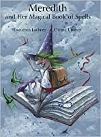 Meredith and Her Magical Book of Spells
