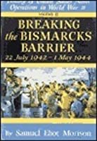 History of US Naval Operations in WWII 6: Breaking the Bismarcks Barrier