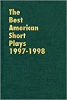 The Best American Short Plays 1997-1998