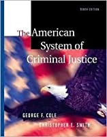 The American System of Criminal Justice [With CDROMWith Infotrac]