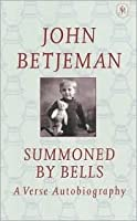 Summoned by Bells: A Verse Autobiography