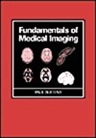 Fundamentals of Medical Imaging [With CDROM]
