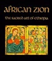 African Zion: Sacred Art of Ethiopia