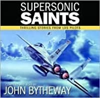 Supersonic Saints Thrilling Stories From LDS Pilots