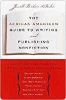 The African American Guide to Writing & Publishing Non Fictithe African American Guide to Writing & Publishing Non Fictithe African American Guide to