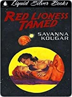 Red Lioness Tamed