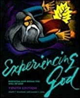 Experiencing God: Knowing and Doing the Will of God : Youth Edition
