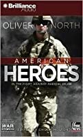 American Heroes: In the Fight Against Radical Islam