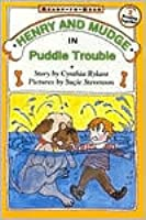 Henry and Mudge in Puddle Trouble (Henry and Mudge, #2)