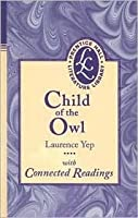 Child of the Owl: With Connected Readings
