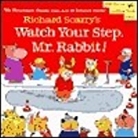 Richard Scarry's Watch Your Step, Mr. Rabbit! (Pictureback Reader)