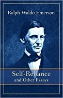 essays. first series. self-reliance