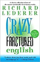 Crazy English and Fractured English