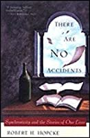 There Are No Accidents