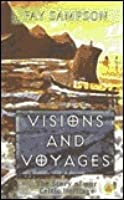 Visions and Voyages: The Story of Our Celtic Heritage
