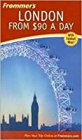 Frommer's London from $90 a Day [With Folded Map]