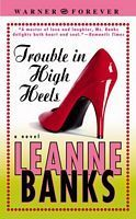 Trouble in High Heels (Sisters Trilogy, #3)