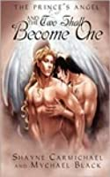 And the Two Shall Become One (Legends of the Romanorum, #2)