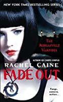 Fade Out (The Morganville Vampires #7)