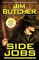 Side Jobs: Stories from the Dresden Files (The Dresden Files, #12.5)
