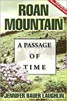 Roan Mountain: A Passage of Time