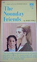 The Noonday Friends
